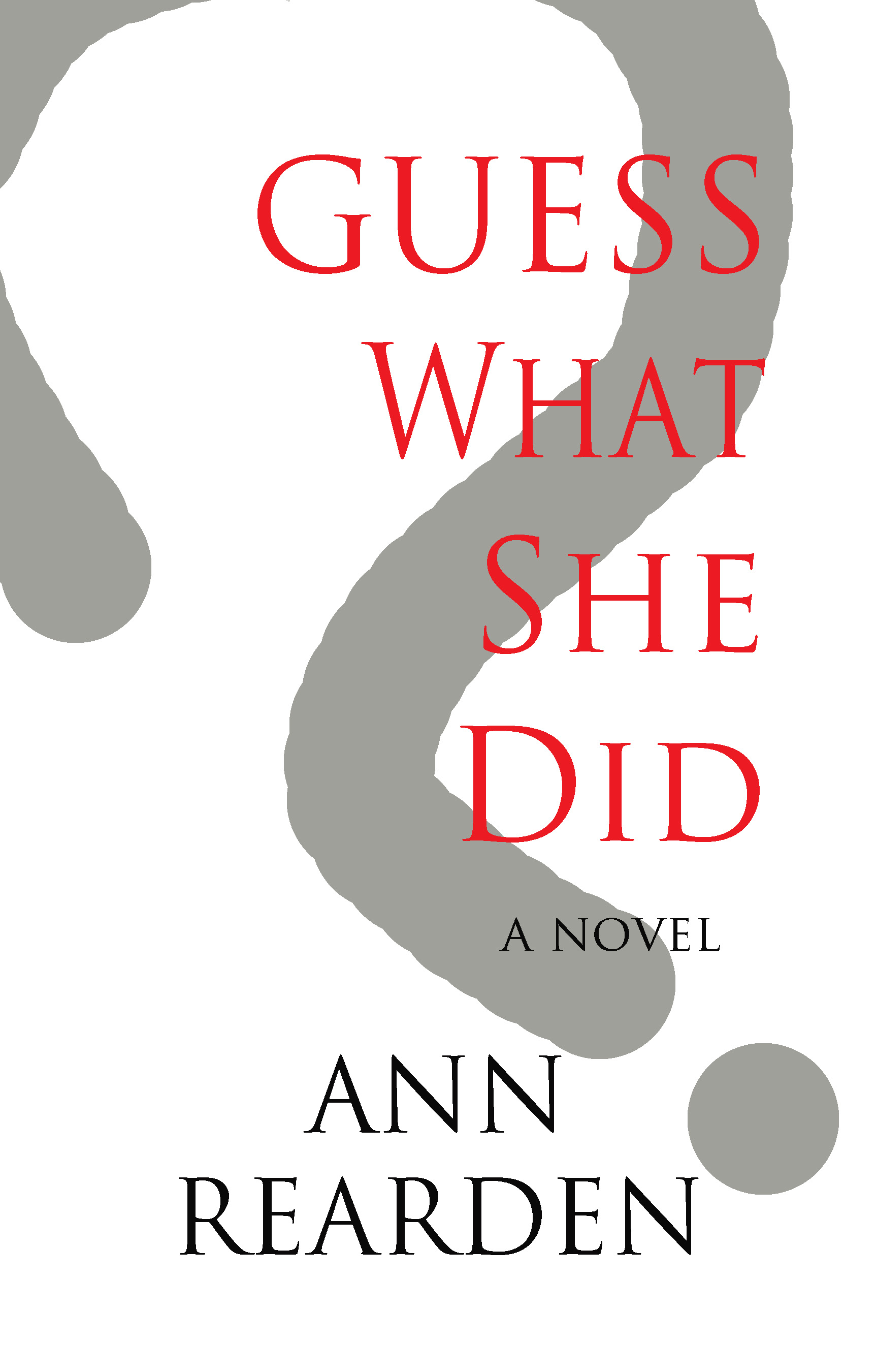 Guess What She Did book cover